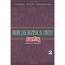 Indonesian Grammar in Context: Asyik Berbahasa Indonesia: Volume 2 by Ellen Rafferty, 9780824835743