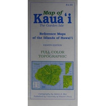 Map of Kauai the Garden Isle: Reference Maps of the Islands of Hawaii by James A. Bier, 9780824852511
