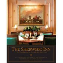 The Sherwood Inn: The Cornerstone of Skaneateles Since 1807 by Bill Eberhardt, 9780825307416