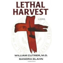 Lethal Harvest by William Cutrer, 9780825423710