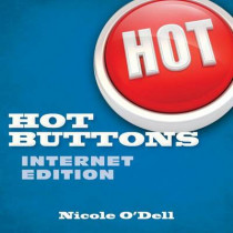 Hot Buttons, Internet Edition by Nicole O'Dell, 9780825442391