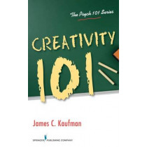 Creativity 101 by James Kaufman, 9780826106254