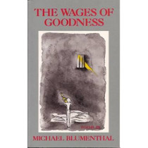 The Wages of Goodness by Michael Blumenthal, 9780826208330