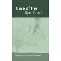 The Care of the Dying Patient, 9780826218742