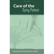 The Care of the Dying Patient, 9780826218902