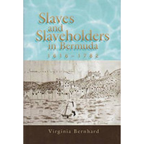Slaves and Slaveholders In Bermuda, 1616-1782 by Virginia Bernhard, 9780826220974