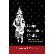 Hopi Kachina Dolls: With a Key to Their Identification by Harold Sellers Colton, 9780826301802