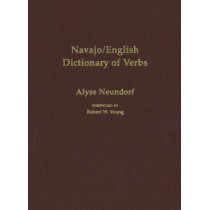 Navajo/English Dictionary of Verbs by Alyse Neundorf, 9780826321732