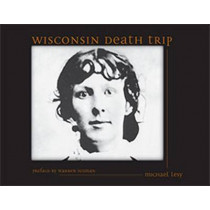 Wisconsin Death Trip by Michael Lesy, 9780826321930