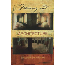 Memory and Architecture by Eleni Bastea, 9780826332691