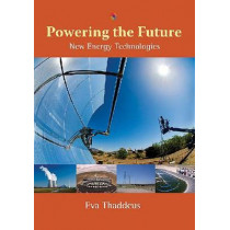 Powering the Future: New Energy Technologies, 9780826349019