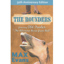 The Rounders by Max Evans, 9780826349132