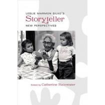 Leslie Marmon Silko's Storyteller: New Perspectives by Catherine Rainwater, 9780826357274