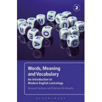 Words, Meaning and Vocabulary: An Introduction to Modern English Lexicology by Howard Jackson, 9780826490186