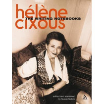 The Writing Notebooks by Helene Cixous, 9780826493033