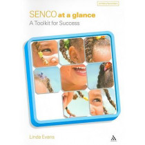 SENCO at a Glance: A Toolkit for Success by Linda Evans, 9780826495648