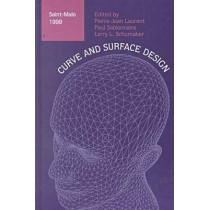 Curve and Surface  Design: Saint-Malo, 1999 by Pierre-Jean Laurent, 9780826513564
