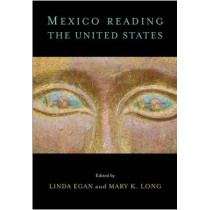 Mexico Reading the United States by Linda Egan, 9780826516398