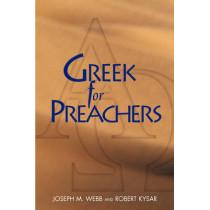 Greek for Preachers by Joseph M. Webb, 9780827212442