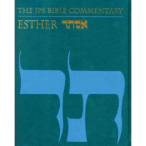The JPS Bible Commentary: Esther by Adele Berlin, 9780827606999