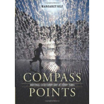 Compass Points: Meeting God Every Day at Every Turn by Margaret Silf, 9780829428100