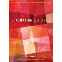 An Ignatian Book of Days by Jim Manney, 9780829441451