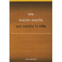 Una Oracion Sencilla Que Cambia La Vida: Descubriendo El Poder del Examen Diario de San Ignacio de Loyola by Jim Manney, 9780829443899