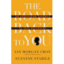 The Road Back to You: An Enneagram Journey to Self-Discovery by Ian Morgan Cron, 9780830846191