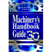 Machinery's Handbook Guide by Jones Oberg, 9780831130947