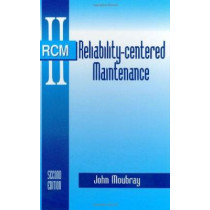 Reliability-Centered Maintenance by John Moubray, 9780831131463