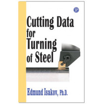 Cutting Data for Turning and Milling of Steel by Edmund Isakov, 9780831133146