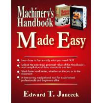 Machinery's Handbook Made Easy by Edward T. Janecek, 9780831134488