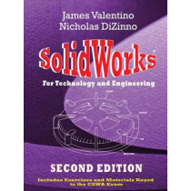 Solidworks for Technology and Engineering by James Valentino, 9780831134518