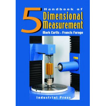 Handbook of Dimensional Measurement by Mark A. Curtis, 9780831134655