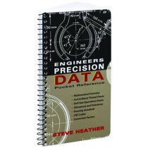 Engineers Precision Data Pocket Reference by Steve Heather, 9780831134969