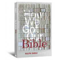 How We Got Our Bible by Ralph Earle, 9780834124950