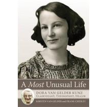 A Most Unusual Life: Dora Van Gelder Kunz: Clairvoyant, Theosophist, Healer by Kirsten Van Gelder, 9780835609364