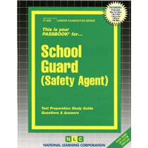 School Guard (Safety Agent): Passbooks Study Guide by National Learning Corporation, 9780837319230