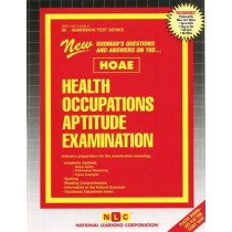 HEALTH OCCUPATIONS APTITUDE EXAMINATION (HOAE): Passbooks Study Guide by Jack Rudman, 9780837350981