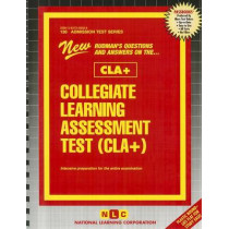 Collegiate Learning Assessment Test (CLA+): Passbooks Study Guide by National Learning Corporation, 9780837358383
