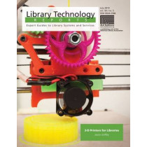 3-D Printers for Libraries by Jason Griffey, 9780838959305