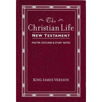 Christian Life New Testament King James Version by Thomas Nelson, 9780840701350