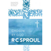 Chosen by God by R. C Sproul, 9780842313353