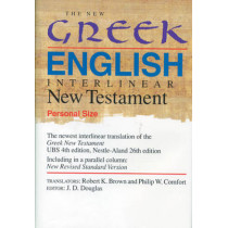 The New Greek-English Interlinear New Testament: A New Interlinear Translation of the Greek New Testament, United Bible Societies' Fourth, Corrected Edition with the New Revised Standard Version, Testament by Robert K. Brown, 9780842345644