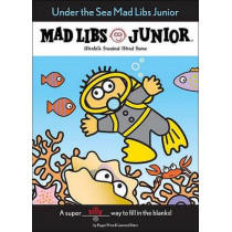 Under the Sea Mad Libs Junior by Jennifer Frantz, 9780843113501