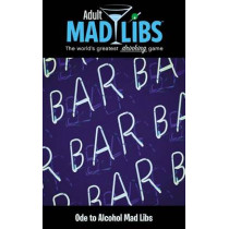 Ode to Alcohol Mad Libs by Sarah Fabiny, 9780843182378