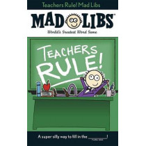 Teachers Rule! Mad Libs by Laura Marchesani, 9780843183344