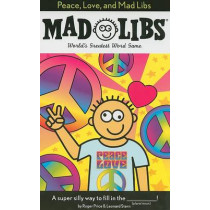 Peace, Love, and Mad Libs by Roger Price, 9780843189308