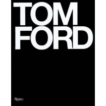 Tom Ford by Tom Ford, 9780847826698