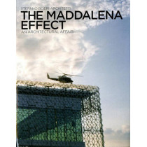The Maddalena Effect: An Architectural Affair by Michelle Brunello, 9780847835164